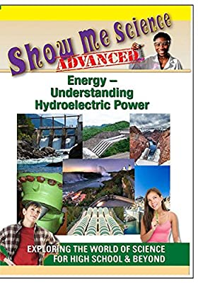 Show Me Science Energy - Understanding Hydroelectric Power