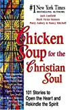 Chicken Soup for the Christian Soul (Chicken Soup for the Soul) Book Club edition by Canfield, Jack; Hansen, Mark Victor; Aubery, Patty; Autio, N published by Health Communications Hardcover (1558745017) by Jack Canfield