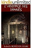 L'H�ritage des Damn�s: Thriller fantastique