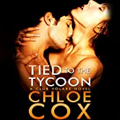 Tied to the Tycoon: Club Volare   Chloe Cox