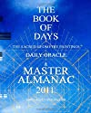THE BOOK OF DAYS: The Sacred Geometry Paintings Daily Oracle & Master Almanac 2011