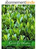 Aeroponics Made Simple (English Edition)