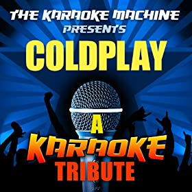 Clocks (Coldplay Karaoke Tribute)