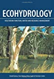 Ecohydrology: Vegetation Function, Water and Resource Management (0643068341) by Eamus, Derek