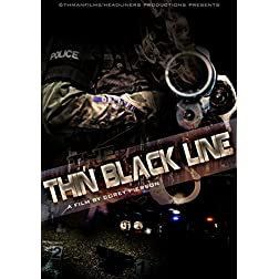 Thin Black Line, The