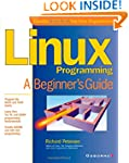 Linux Programming: A Beginner's Guide...