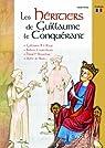 Les Héritiers de Guillaume le Conquérant