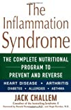 img - for The Inflammation Syndrome: Your Nutrition Plan for Great Health, Weight Loss, and Pain-Free Living by Jack Challem (2003-03-01) book / textbook / text book