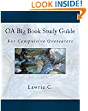 OA Big Book Study Guide: For Compulsive Overeaters