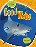 img - for Food Webs (Life Science Stories) book / textbook / text book