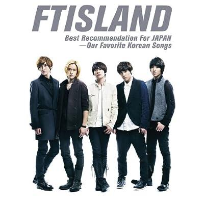 Best Recommendation For JAPAN -Our Favorite Korean SongsをAmazonでチェック!