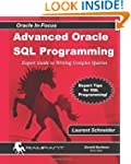 Advanced Oracle SQL Programming: The...