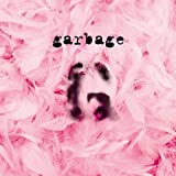 Garbage (20th Anniversary Deluxe ed.)