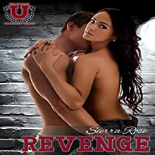 Revenge: A Novella: The Belmont University Series, Book 1 (       UNABRIDGED) by Sierra Rose Narrated by Elizabeth Meadows