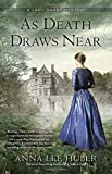 As Death Draws Near <br>(A Lady Darby Mystery)	 by  Anna Lee Huber in stock, buy online here