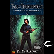 Tale of the Thunderbolt: The Vampire Earth, Book 3 | [E. E. Knight]