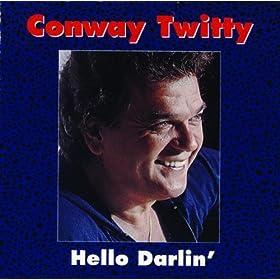 Hello Darlin' – Conway Twitty
