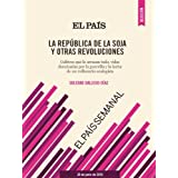 La república de la soja y otras revoluciones