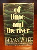 Image of Of Time and the River: A legend of man's hunger in his youth