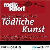 Tödliche Kunst (Radio Tatort) | Katja Röder, Fred Breinersdorfer