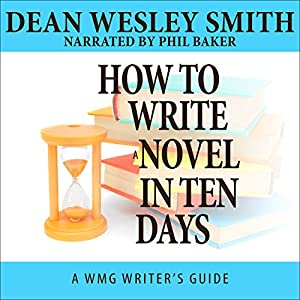 How to Write a Novel in Ten Days Audiobook