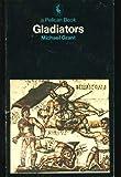 The Gladiators (Pelican) (0140213260) by MICHAEL GRANT