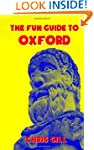 The Fun Guide to Oxford: A guide with...