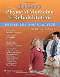 img - for DeLisa's Physical Medicine and Rehabilitation: Principles and Practice, Two Volume Set (Rehabilitation Medicine (Delisa)) book / textbook / text book