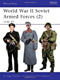 World War II Soviet Armed Forces (2): 1942-43 (Men-at-Arms, Band 468)