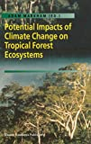 img - for Potential Impacts of Climate Change on Tropical Forest Ecosystems book / textbook / text book