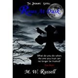 Roses At Dusk (The Demonic Series)by M W. Russell