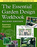 The Essential Garden Design Workbook: Second Edition