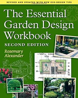 The Essential Garden Design Workbook Amazon.co.uk Rosemary Alexander 9780881929751 Books