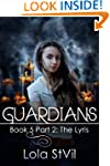 Guardians: The Lyris (The Guardians S...
