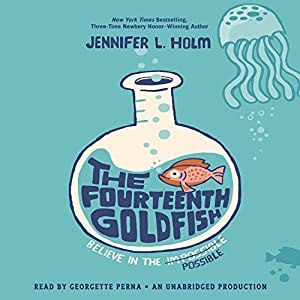 The Fourteenth Goldfish | [Jennifer L. Holm]