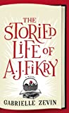 The Storied Life of A. J. Fikry (Thorndike Press Large Print Basic Series)