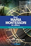img - for Meet Maria Montessori - An eStory: Inspirational Stories book / textbook / text book