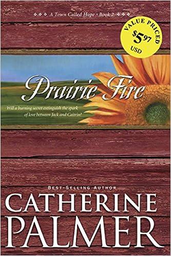 Prairie Fire (A Town Called Hope Book 2)