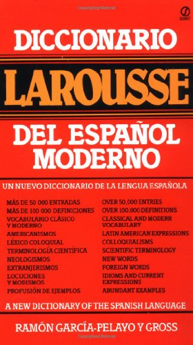 Diccionario Larousse del Espanol Moderno = A New Dictionary of the Spanish Language (Signet)