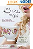 The Regal Rules for Girls