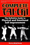 img - for Complete Tai-Chi: The Definitive Guide to Physical and Emotional Self-Improvement book / textbook / text book