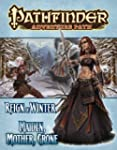 Pathfinder Adventure Path: Reign of W...