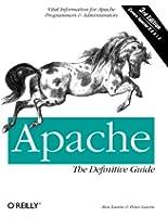 Apache: The Definitive Guide, 3rd Edition (en anglais)
