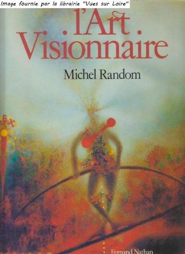 Michel Random l'art visionnaire