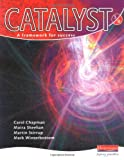 Catalyst: 3 Red Student Book (Catalyst) (0435760505) by Chapman, Carol