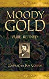 Moody Gold (Gold Series) (0882709623) by Ray Comfort