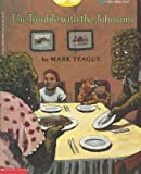 The Trouble With the Johnsons (0590423932) by Mark Teague