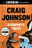 A Serpents Tooth: A Longmire Mystery (Walt Longmire Mysteries Book 9)