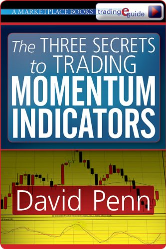 The Three Secrets to Trading Momentum Indicators