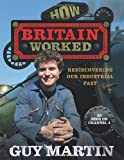 Guy Martin How Britain Worked